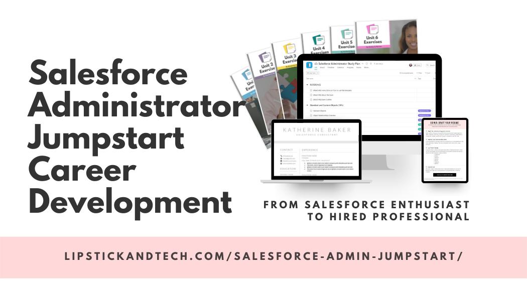 Salesforce Administrator Jumpstart Career Development