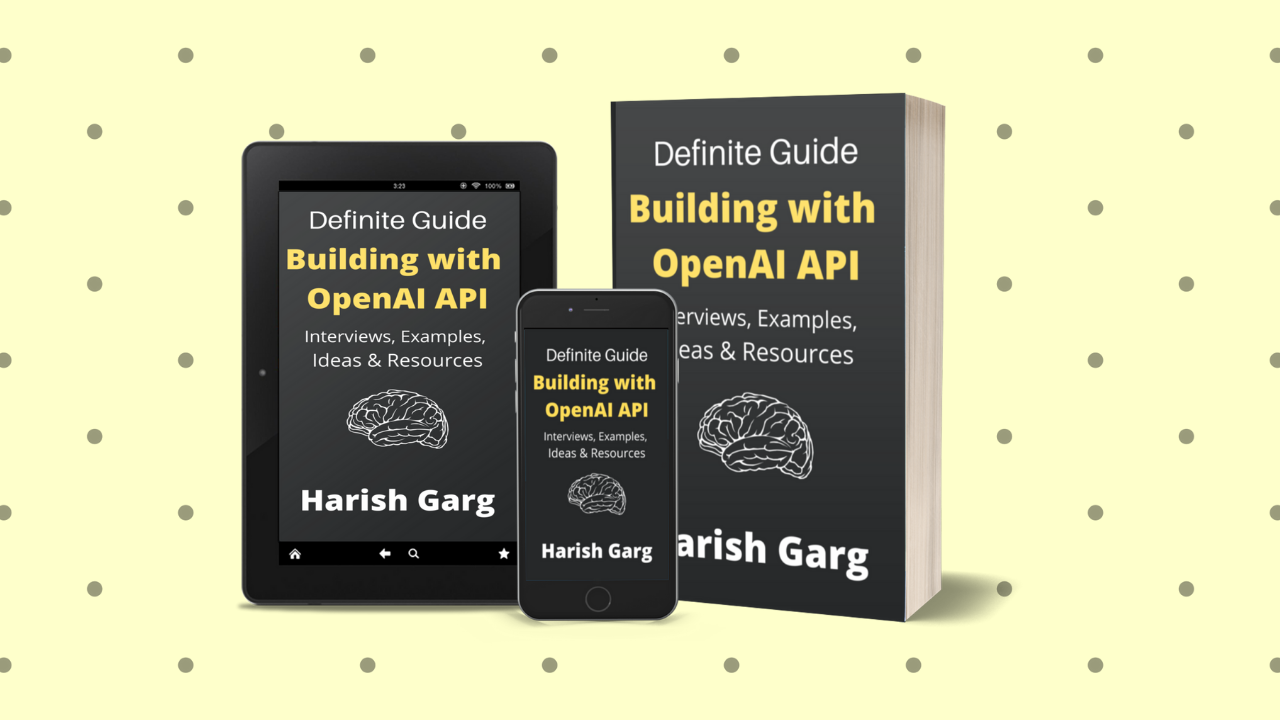 Definite Guide to building products with OpenAI